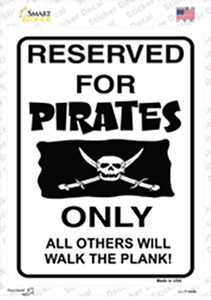 Reserved For Pirates Only Wholesale Novelty Rectangle Sticker Decal