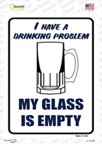 I Have a Drinking Problem Wholesale Novelty Rectangle Sticker Decal