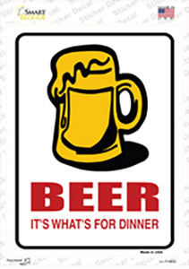 Beer Its Whats For Dinner Wholesale Novelty Rectangle Sticker Decal