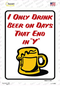 I Only Drink On Wholesale Novelty Rectangle Sticker Decal