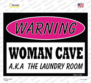 Woman Cave AKA Laundry Room Wholesale Novelty Rectangle Sticker Decal