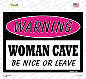 Woman Cave Be Nice Or Leave Wholesale Novelty Rectangle Sticker Decal