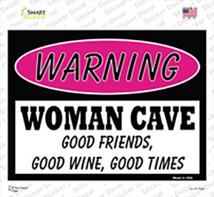 Woman Cave Good Friends Good Wine Wholesale Novelty Rectangle Sticker Decal