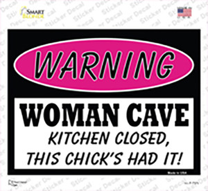 Woman Cave Kitchen Closed Chick Had It Wholesale Novelty Rectangle Sticker Decal