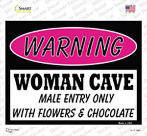 Woman Cave Male Entry Only With Wholesale Novelty Rectangle Sticker Decal