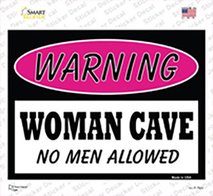 Woman Cave No Men Allowed Wholesale Novelty Rectangle Sticker Decal