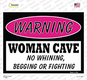Woman Cave No Whining Begging Or Fighting Wholesale Novelty Rectangle Sticker Decal