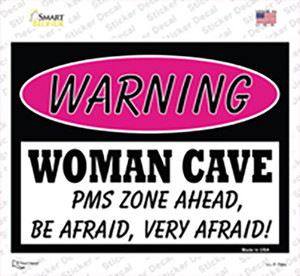 Woman Cave PMS Zone Ahead Wholesale Novelty Rectangle Sticker Decal