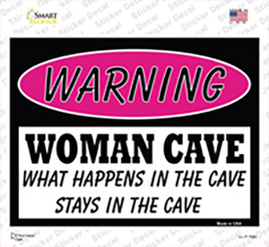 Woman Cave What Happens in the Cave Wholesale Novelty Rectangle Sticker Decal