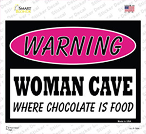 Woman Cave Where Chocolate Is Food Wholesale Novelty Rectangle Sticker Decal