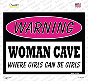 Woman Cave Where Girls Can Be Girls Wholesale Novelty Rectangle Sticker Decal