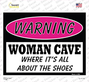 Woman Cave Its All About The Shoes Wholesale Novelty Rectangle Sticker Decal