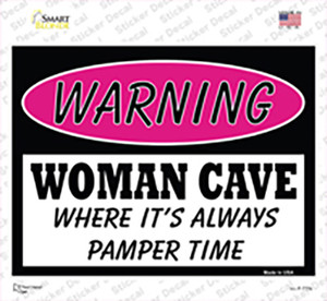 Woman Cave Where Its Always Pamper Time Wholesale Novelty Rectangle Sticker Decal