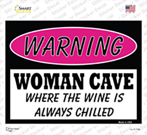 Woman Cave The Wine Is Always Chilled Wholesale Novelty Rectangle Sticker Decal