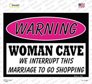 Woman Cave We Interrupt This Marriage Wholesale Novelty Rectangle Sticker Decal