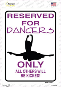 Reserved For Dancers Only Wholesale Novelty Rectangle Sticker Decal
