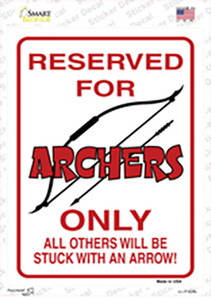 Reserved for Archers Only Wholesale Novelty Rectangle Sticker Decal