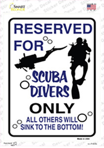 Reserved for Scuba Divers Only Wholesale Novelty Rectangle Sticker Decal