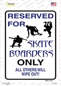 Reserved For Skateboarders Only Wholesale Novelty Rectangle Sticker Decal