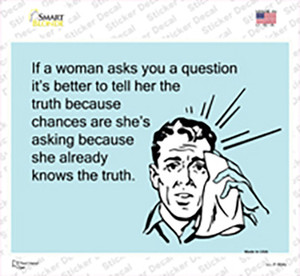 Tell her the truth Wholesale Novelty Rectangle Sticker Decal
