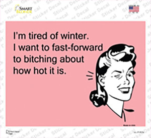 Im tired of winter Wholesale Novelty Rectangle Sticker Decal