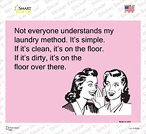 Not everyone understands my laundry method Wholesale Novelty Rectangle Sticker Decal