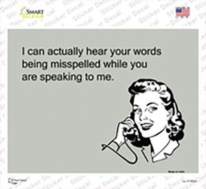 Hear Words Being Misspelled Wholesale Novelty Rectangle Sticker Decal