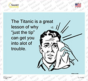 The Titanic A Great Lesson Wholesale Novelty Rectangle Sticker Decal