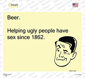 Beer Helping Ugly People Wholesale Novelty Rectangle Sticker Decal