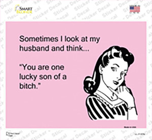 Sometimes I look At My Husband Wholesale Novelty Rectangle Sticker Decal