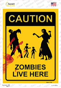 Zombies Live Here Wholesale Novelty Rectangle Sticker Decal