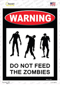 Dont Feed Zombies Wholesale Novelty Rectangle Sticker Decal