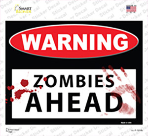 Warning Zombies Ahead Wholesale Novelty Rectangle Sticker Decal