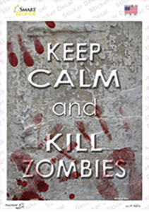 Keep Calm Kill Zombies Wholesale Novelty Rectangle Sticker Decal