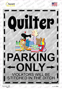 Quilter Parking Wholesale Novelty Rectangle Sticker Decal