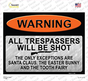 Trespassers Will Be Shot Wholesale Novelty Rectangle Sticker Decal
