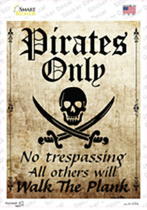 Pirates Only Wholesale Novelty Rectangle Sticker Decal