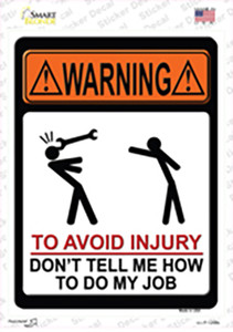 To Avoid Injury Wholesale Novelty Rectangle Sticker Decal