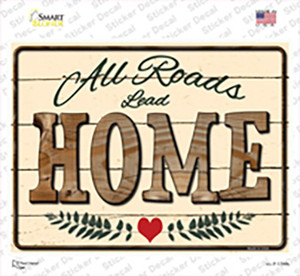 All Roads Lead Home Wholesale Novelty Rectangle Sticker Decal