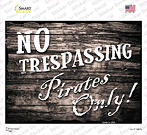 No Trespassing Pirates Only Wholesale Novelty Rectangle Sticker Decal