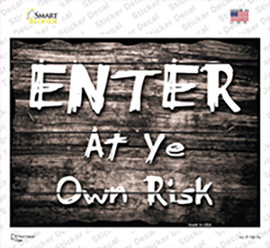 Enter At Ye Risk Wholesale Novelty Rectangle Sticker Decal