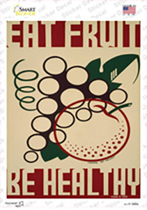 Eat Fruit Be Healthy Vintage Poster Wholesale Novelty Rectangle Sticker Decal