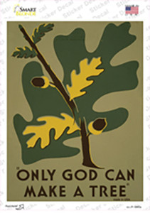 Only God Can Make A Tree Vintage Poster Wholesale Novelty Rectangle Sticker Decal