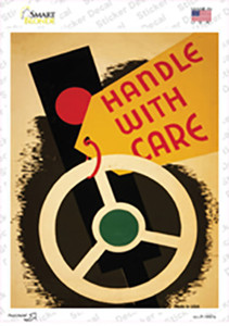Handle with Care Vintage Poster Wholesale Novelty Rectangle Sticker Decal