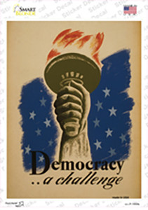 Democracy a Challenge Vintage Poster Wholesale Novelty Rectangle Sticker Decal
