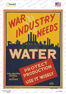 War Industry Needs Water Vintage Poster Wholesale Novelty Rectangle Sticker Decal