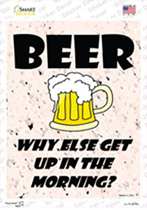 Beer Why Else Wholesale Novelty Rectangle Sticker Decal