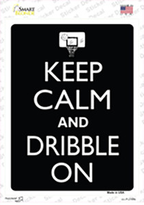 Keep Calm And Dribble On Wholesale Novelty Rectangle Sticker Decal