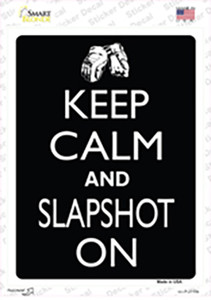 Keep Calm And Slapshot On Wholesale Novelty Rectangle Sticker Decal