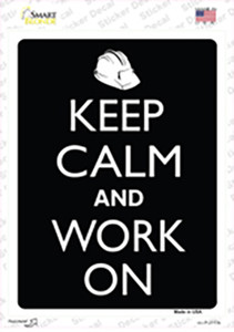 Keep Calm And Work On Wholesale Novelty Rectangle Sticker Decal